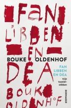 Bouke  Oldenhof Fan libben en dea