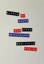 Alexis de Roode Een steen openvouwen