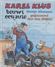 George  Johansson, Jens  Ahlbom Karel Klus bouwt een auto