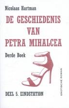 Nicolaas  Hartman De geschiedenis van Petra Mihalcea 3
