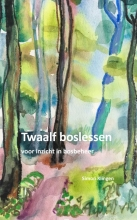 Simon Klingen , Twaalf boslessen