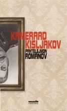 Pantelejmon Romanov , Kameraad Kisljakov