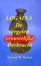 Helmut W. Werner , Logaina
