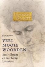 Veel mooie woorden. Etty Hillesum en haar boekje Levenskunst