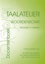 I. Stigter , Taalatelier Docentenversie Woordenschat: woorden in teksten