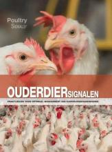 Jolanda Holleman Rick van Emous  Ton van Schie, Ouderdiersignalen