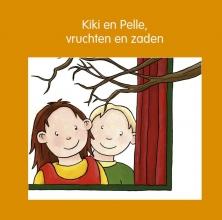 Lia Mik Jeannette Lodeweges, Kiki en Pelle vruchten en zaden
