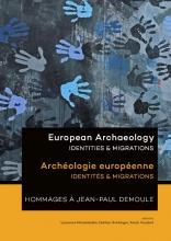 European Archaeology - Identities & Migrations