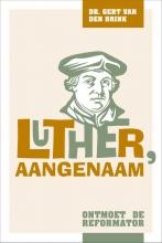 Gert van den Brink , Luther, aangenaam