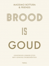 Massimo Bottura , Brood is goud