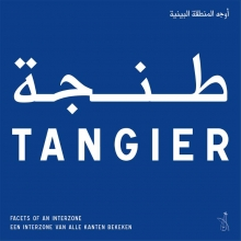 Rodney Bolt , Tangier - Facets of an Interzone