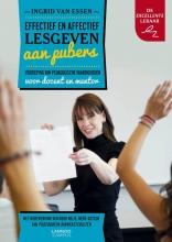Ingrid van Essen , Effectief en affectief lesgeven aan pubers