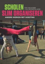 Yves Demaertelaere Tom Van Acker, Scholen slim organiseren
