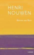 Henri Nouwen , Brieven aan Marc