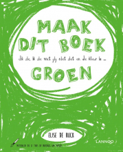Elise De Rijck , Ik zie, ik zie wat jij niet ziet en de kleur is ... groen