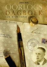 Joke Mol , Oorlogsdagboek van mijn vader