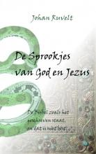 Johan  Ruvelt De Sprookjes van God en Jezus