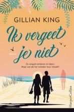 Gillian King , Ik vergeet je niet