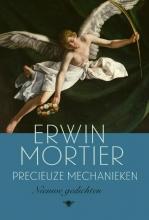Erwin Mortier , Precieuze mechanieken