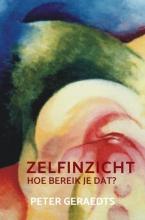 Peter Geraedts , Zelfinzicht