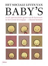 Chantal  Kemner Het sociale leven van baby`s