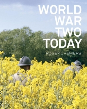 Arnon Grunberg Roger Cremers, World war two today
