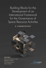 , Building Blocks for the Development of an International Framework for the Governance of Space Resource Activities