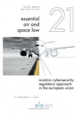 Benjamyn Scott , Aviation Cybersecurity: Regulatory Approach in the European Union