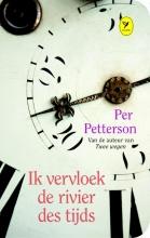 Per  Petterson Ik vervloek de rivier des tijds