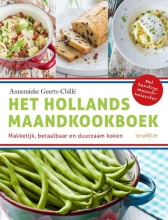 Annemieke  Geerts-Chille Het Hollands maandkookboek