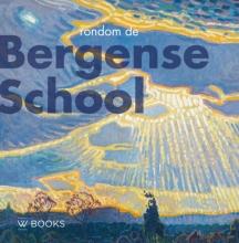 , Rondom de Bergense school
