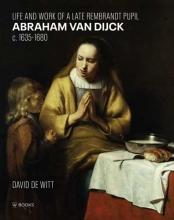 David De Witt , Abraham van Dijck (1635-1680)