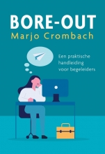 Marjo Crombach , Bore-out