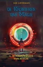 Ian Laverman , De schaduwzijde van magie