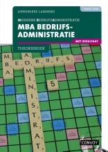 A. Lammers , MBA Bedrijfsadministratie met resultaat 4e druk Theorieboek