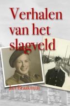 Jan Braakman , Verhalen van het slagveld