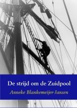 Anneke Blankemeijer-Jansen , De strijd om de Zuidpool