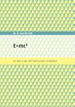 Dr. H. (Harm) Van der Lek , E=mc2