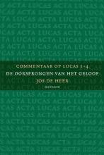 Jos de Heer , Commentaar op Lucas 1 de oorsprongen van het geloof
