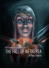 Jeffrey Debris , The fall of Netherea