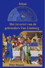 Daanen, Peter Het lazuriet van de gebroeders van Limburg