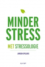 Jurgen  Spelbos Minder stress met stressologie