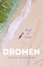 Hester  Hoornstra Dromen
