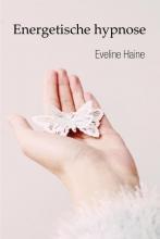 Eveline Haine , Energetische hypnose