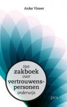 Anke Visser , Het zakboek voor vertrouwenspersonen onderwijs