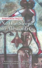 Meguid, Ibrahim Abdel No One Sleeps in Alexandria