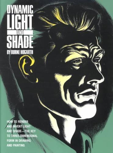 Burne Hogarth,Dynamic Light And Shade