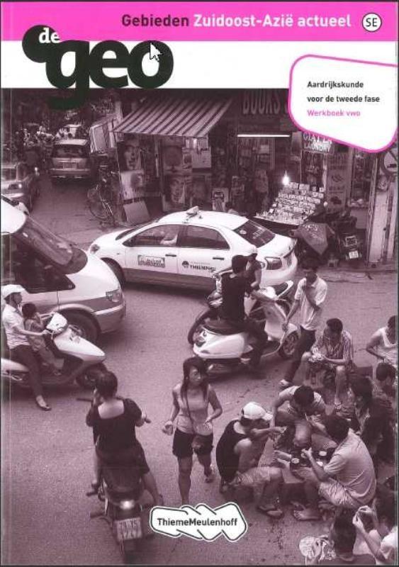 I.G.  Hendriks, A.M.  Peters,Gebieden Zuidoost-Azie actueel 2e fase Vwo Werkboek