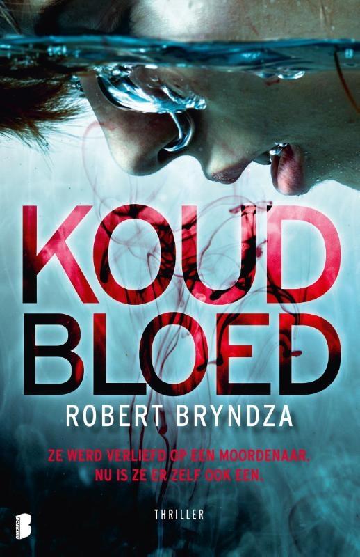 Robert Bryndza,Koud bloed