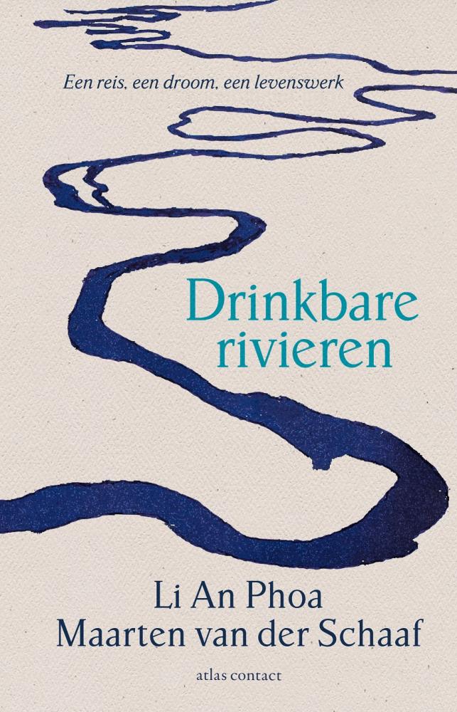 Li An Phoa, Maarten van der Schaaf,Drinkbare rivieren